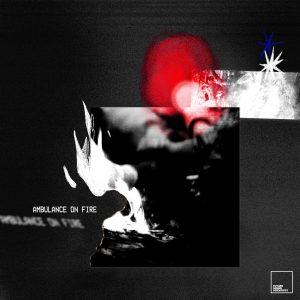 Ambulance On Fire EP artwork
